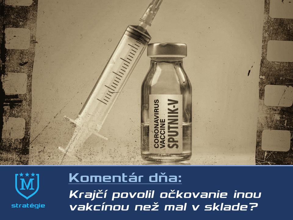 Načo Krajčí vydával povolenie na očkovanie Sputnikom, ak do neho napísal inú vakcínu?